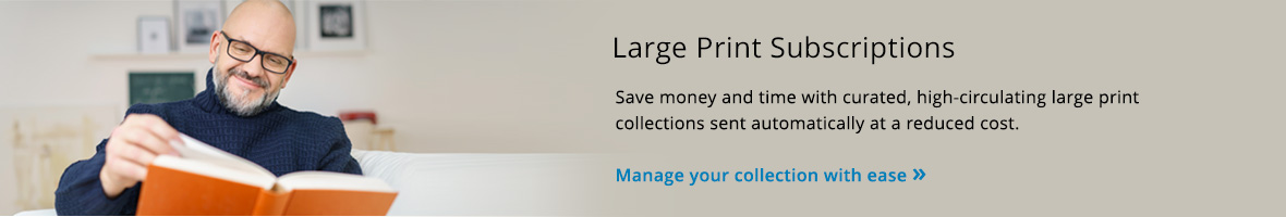 Large Print Subscriptions