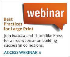 Reserve your spot for a free webinar on building successful Large Print collections.