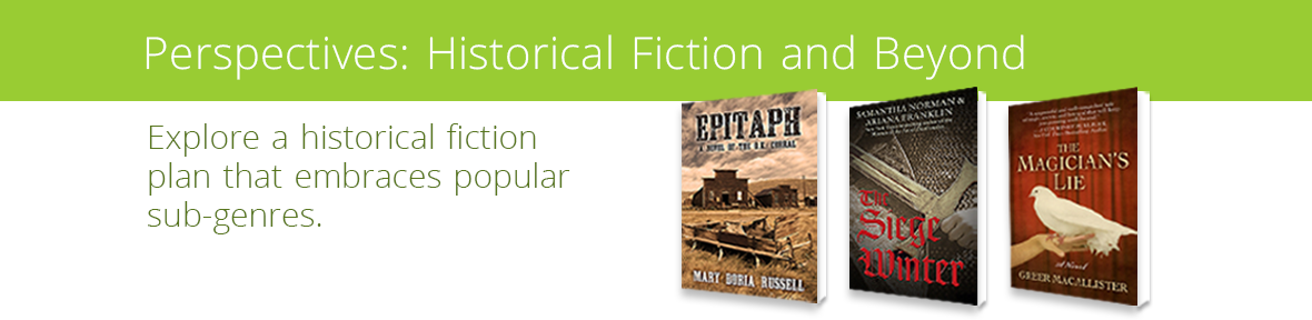 Explore a historical fiction plan that embraces popular sub-genres.