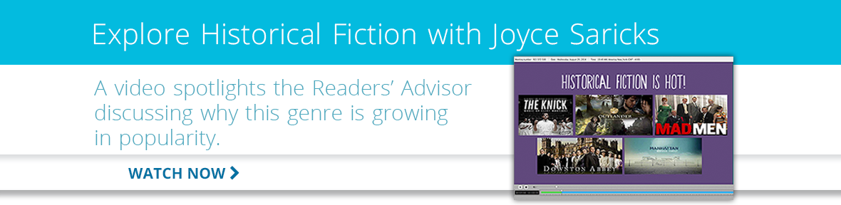 Play the video of Joyce Saricks discussing the popularity of historical fiction.