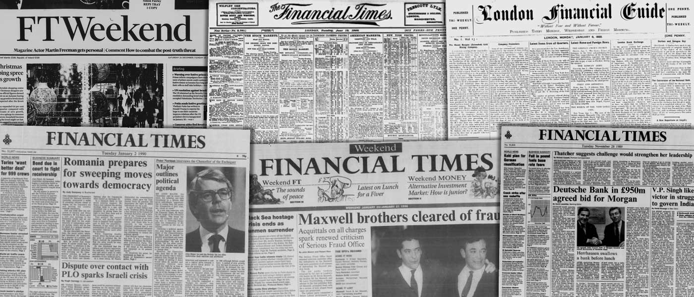 Various source media. Financial Times Historical Archive