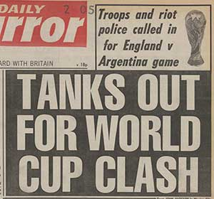 "Jackson, John. ""Tanks out for World Cup Clash."" Daily Mirror, 20 June 1986"