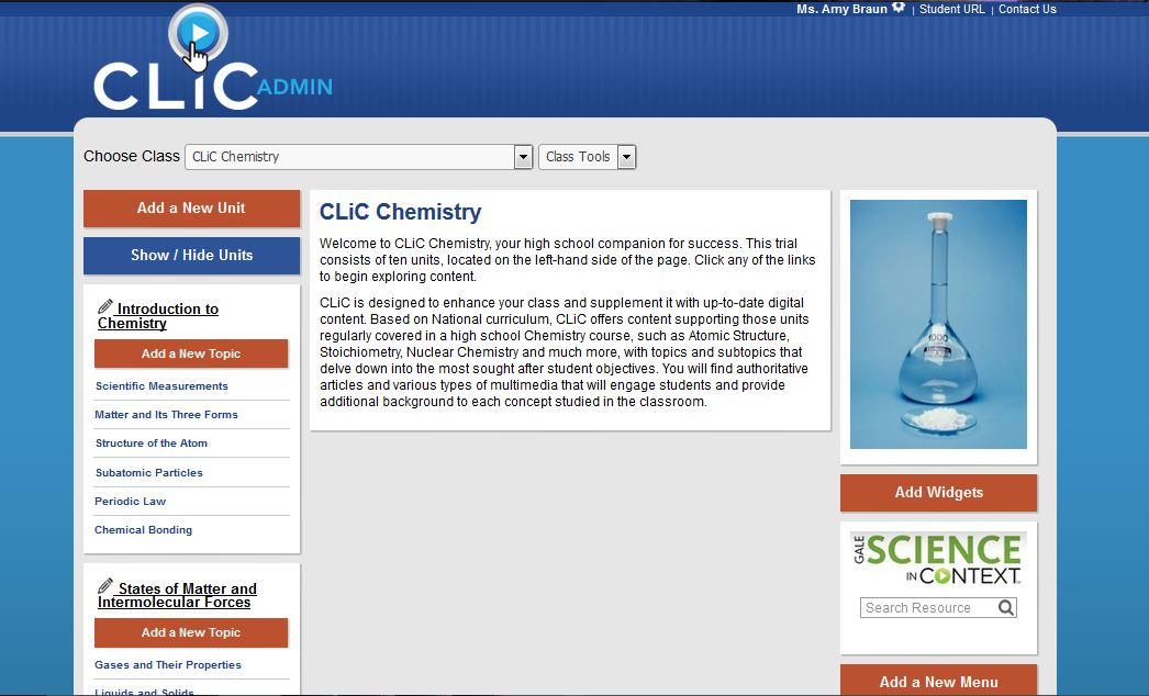 Based on National curriculum, CLiC offers content supporting those units regularly covered in a high school Chemistry course and is designed to enhance and supplement your class with up-to-date content.