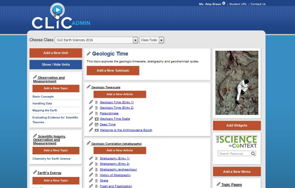 Based on National curriculum, CLiC offers content supporting those units regularly covered in a high school Earth Science course and is designed to enhance and supplement your class with up-to-date content.