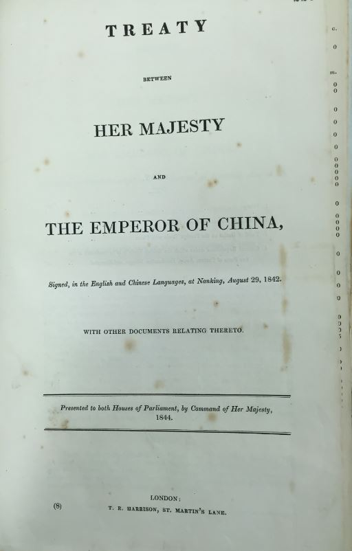 CO 129/1 Treaty between Her Majesty and the Emperor of China, August 29, 1842 Despatches, Offices and Individuals. The National Archives, Kew.