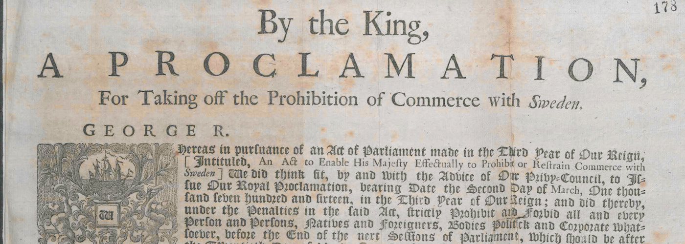 SP91/9 f.178: Proclamation by George I For Taking off the Prohibition of Commerce with Sweden. 4 April 1719.