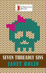 Seven Threadly Sins