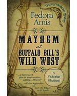 Mayhem at Buffalo Bill's Wild West