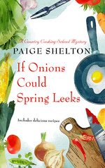 If Onions Could Spring Leeks