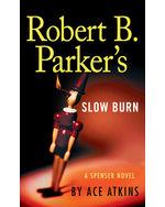 Robert B. Parker's Slow Burn