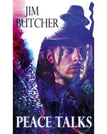 Peace Talks: A Novel of the Dreseden Files