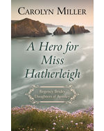 A Hero for Miss Hatherleigh