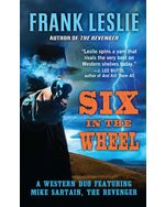Six in the Wheel: A Western Duo