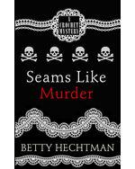 Seams Like Murder