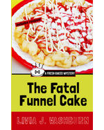 The Fatal Funnel Cake