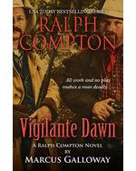 Ralph Compton: Vigilante Dawn